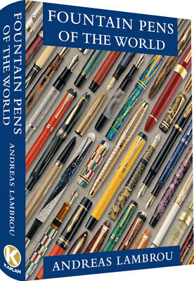 Fountain Pens of the World by Andreas Lambrou Limited Edition