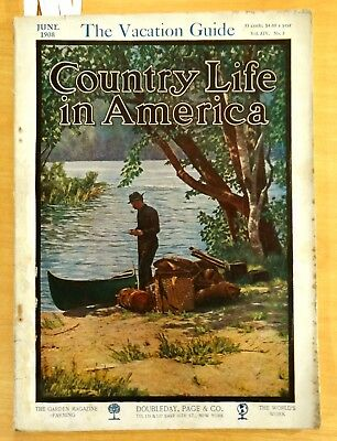 COUNTRY LIFE IN AMERICA Magazine June 1908 The Vacation Guide