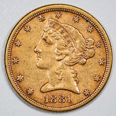 1881 Liberty Head $5 Gold Half Eagle Item#J1999