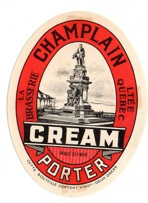 1920s CHAMPLAIN BREWERY, QUEBEC, CANADA CHAMPLAIN CREAM PORTER BEER LABEL