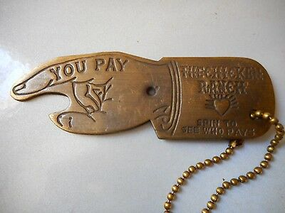 Solid Brass Antique Finish Chicken Ranch Spinner Opener See Who Pays