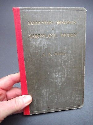 1921 Elementary Principles of Aeroplane Design- Fuselage / Wings / Undercarriage