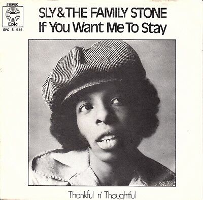 """7""""-  Sly & The Family Stone  =  If You Want Me To Say / Thankful N' Thoughtful"""