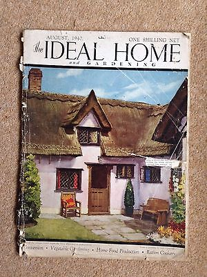 The Ideal Home And Gardening ~ August 1940 ~ Ration Cookery; Vegetable Gardening