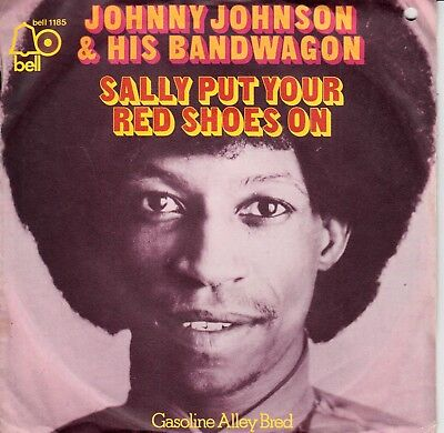 """7""""-  Johnny Johnson And His Bandwagon = Sally Put Your Red Shoes On  / Gasoline"""