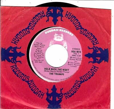 """7""""-   Trammps = Hold Back The Night / Tom' Song"""