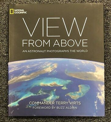 Terry Virts Signed View From Above Hardcover Book Autograph AUTO Astronaut