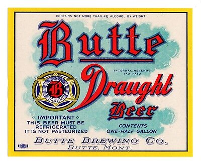 1930s BUTTE BREWING CO, BUTTE, MONTANA HALF-GALLON IRTP DRAUGHT BEER LABEL