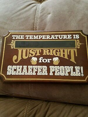 The temperature is Just Right for Schaefer people beer advertising wood plaque