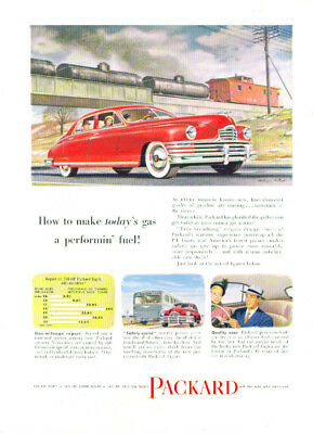 How to make today's gas performin' fuel Packard ad 1948
