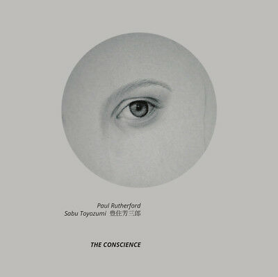 Paul Rutherford, Sabu Toyozumi ‎– The Conscience - NoBusiness LP