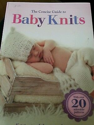 The Consise Guide to Baby Knits 20 knitting patterns