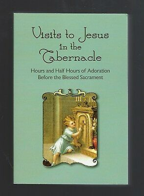 Visits to Jesus in the Tabernacle Father Lasance
