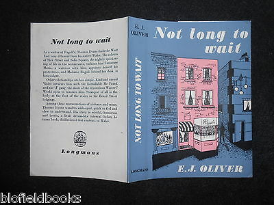 ORIGINAL VINTAGE DUSTJACKET (ONLY) for Not Long to Wait by E J Oliver c1950s