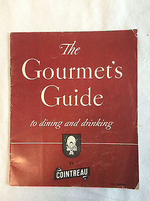 Vtg Cointreau Gourmet Guide Food & Drink Barware cocktail mixer recipes booklet