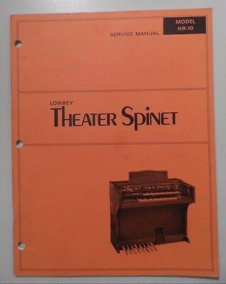 Original Lowrey Service Manual - Model HR-10 Theater Spinet - Schematics/Parts