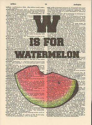 W is for Watermelon Alphabet Altered Art Print Upcycled Vintage Dictionary Page