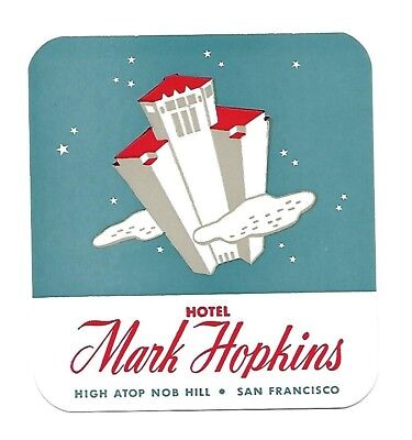 Authentic Vintage Luggage Label ~ HOTEL MARK HOPKINS ~ San Francisco, California