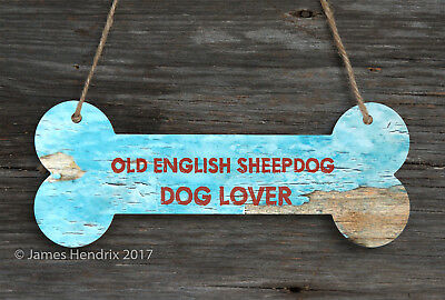 Old English Sheepdog  Aluminum Dog Bone Sign