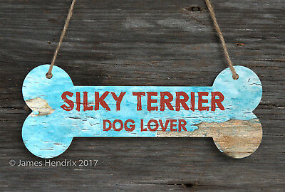 Silky Terrier  Aluminum Dog Bone Sign