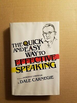 the quick and easy way to effective speaking carnegie dale