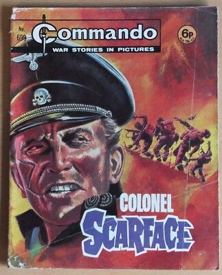 """COMMANDO # 699 """"Colonel Scarface"""" published 1972. War Stories Picture Library"""