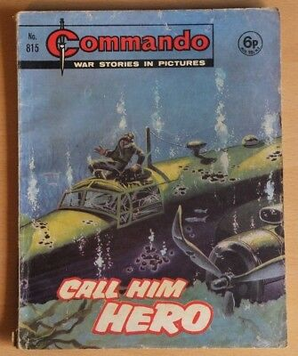 """COMMANDO # 815 """"Call him hero"""" published 1974. War Stories Picture Library Comic"""