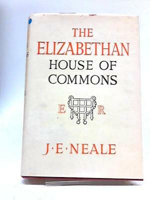 The Elizabethan House of Commons (J Neale - 1961) (ID:61073)