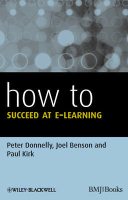 How to Succeed at E-learning, Donnelly, Peter