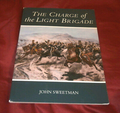 THE CHARGE OF THE LIGHT BRIGADE. John Sweetman. 1990. OSPREY. Fully Illustrated.