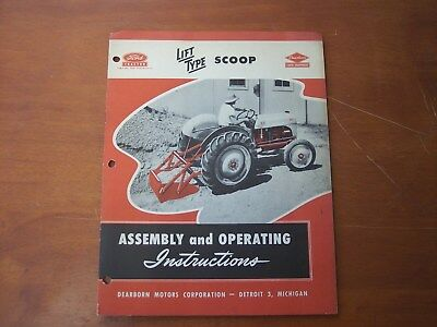 Ford Tractor Dearborn Farm Equipment Lift Type Scoop Assembly instructions