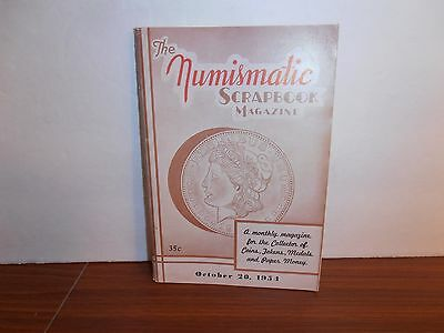 The Numismatic Scrapbook Magazine October 20, 1954 Monthly Coin Collecting