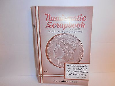 The Numismatic Scrapbook Magazine November 1963 America's Authority Coin Collect