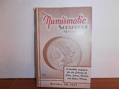 The Numismatic Scrapbook Magazine October 20, 1955 Monthly Coin Collecting