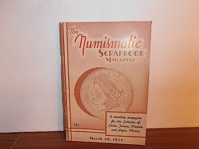 The Numismatic Scrapbook Magazine March 20, 1954 Monthly Coin Collecting