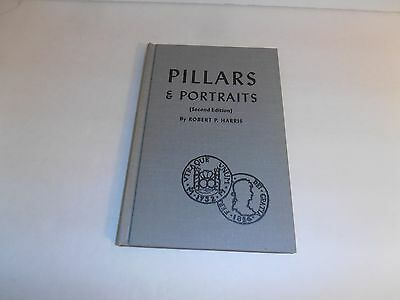 Pillars & Portraits Catalogue Spanish American Silver Coins 1732-1826 by Harris