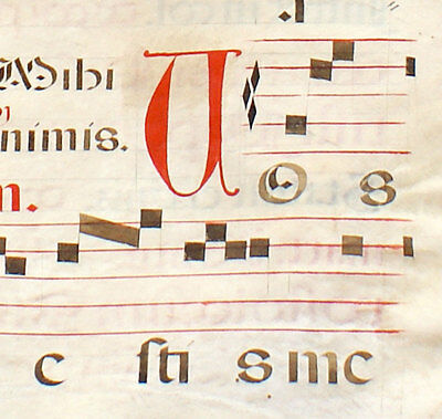 LARGE ILLUMINATED MANUSCRIPT ANTIPHONAL LEAF c1612 MUSIC,PSALM 18, FEAST ST LUKE