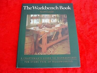 The Workbench Book by Scott Landis~Woodworking Bench Designs~Plans~Color Photos