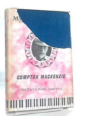 My Life and Times, 1946-53 Octave Nine Compton Mackenzie 1970 Book 01217