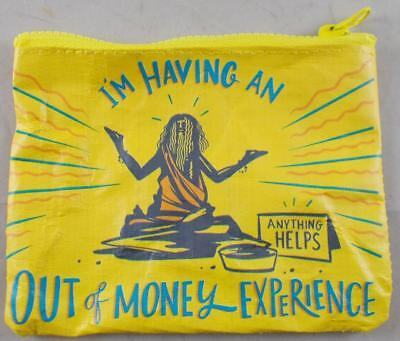 Primitives By Kathy Money Coin Pouch - I'M HAVING AN OUT OF MONEY EXPERIENCE