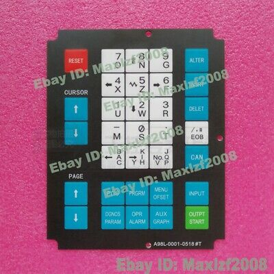 New Fanuc OT-A98L-0001-0518#T Membrane Keysheet Keypad Keyboard switch