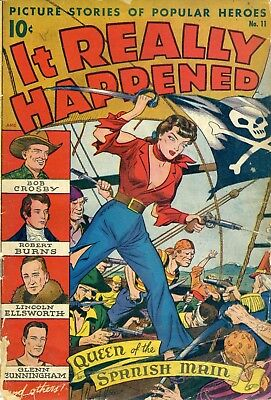 IT  REALLY HAPPENED Oct. 1947 No. 11, Pre code, 52pgs, Complete