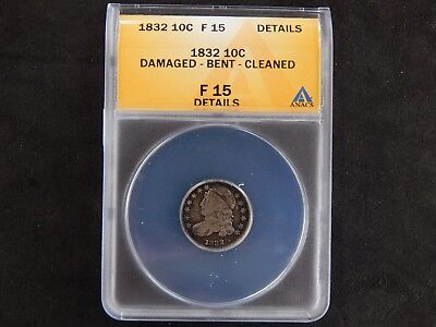 1832 Capped Bust Dime ANACS Fine 15 - Damaged/Bent/Cleaned