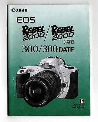 Canon Eos 300 Rebel 2000 74 Page Instruction Manual 1999