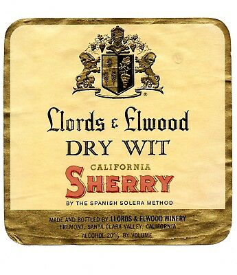 1930s LLORDS & ELWOOD WINERY, FREMONT, SANTA CLARA, CALIFORNIA SHERRY WINE LABEL