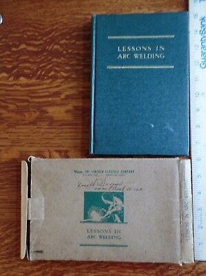 Vintage Lessons in Arc Welding 1940 First Edition, Lincoln Electric Company