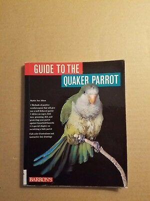 Guide to the Quaker Parrot by Mattie S. Athan (1997, Paperback)