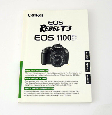Canon EOS Rebel T3 1100D Basic Instruction Manual Booklet English French Spanish