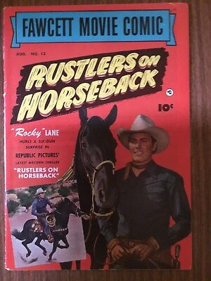 Western Comic - Rocky Lane -'rustlers On Horseback' - Fawcett Movie Comic 12