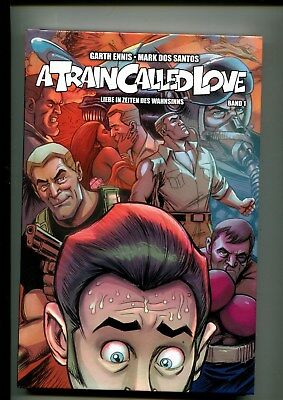 A TRAIN CALLED LOVE Bd. 1 LIM. HC aus dem PANINI VERLAG